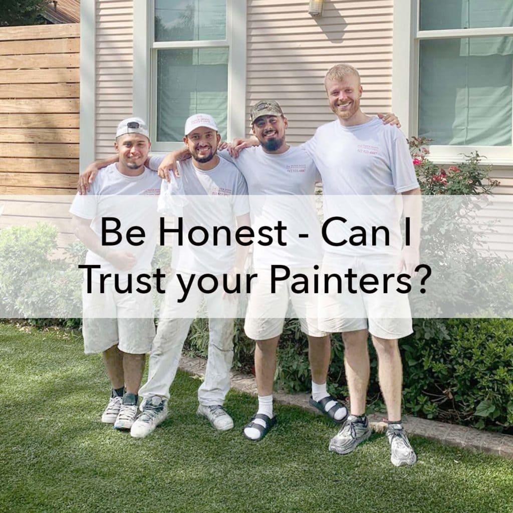 Trustworthy painters in Austin, TX blog title
